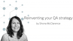 Reinventing your QA strategy banner